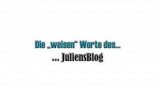 die weisen worte_juliensblog